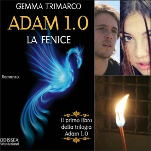 Adam 1.0 la fenice Trimarco