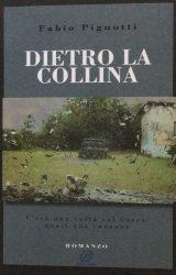 """Intervista a Fabio Pignotti autore de """"Dietro la collina"""""""