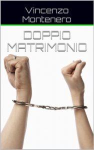 Doppio matrimonio Vincenzo Montenero