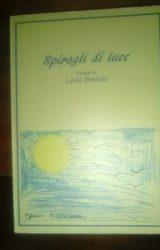 """Intervista a Lucia Brescia, autrice de """"Spiragli di luce"""""""