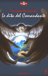"""Intervista a Vincenzo Benvenuto, autore de """"Le dita del Comandante"""""""