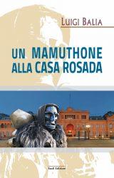 """Intervista a Luigi Balia, autore de """"Un Mamuthone alla Casa Rosada"""""""