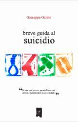 "Intervista a Giuseppe Galato, autore de ""Breve guida al suicidio"""