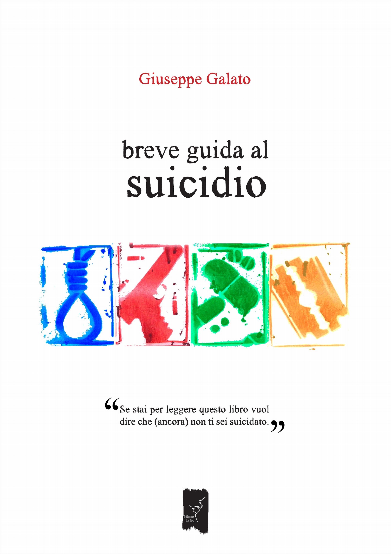 breve guida al suicidio