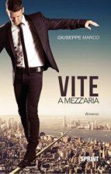 """Intervista a Giuseppe Marco, autore de """"Vite a mezz'aria"""""""
