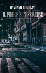 """Intervista a Damiano Lomolino, autore de """"Il pugile e l'ubriacone"""""""