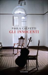 gli innocenti Paola Calvetti