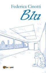 """Intervista a Federica Cinotti, autrice de """"Blu"""""""