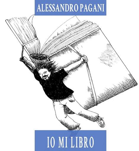 Alessandro Pagani Io mi libro
