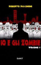 """Intervista a Roberto Piccinini, autore de """"Io e gli zombie"""""""