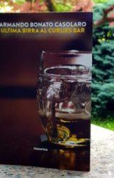 "Intervista a Armando Bonato Casolaro, autore de ""Ultima birra al Curlies bar"""
