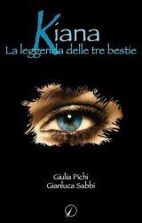 """Intervista a Giulia Pichi autore de """"Kiana-La leggenda delle tre bestie"""""""