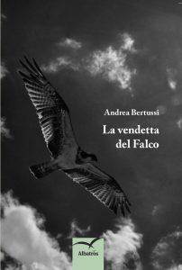 La vendetta del Falco Bertussi