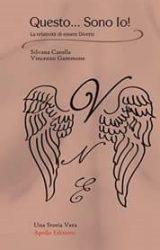 """Intervista a Silvana Carolla e Vincenzo Gammone, autori de """"Questo…Sono io!"""""""