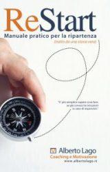 """Intervista a Alberto Lago, autore de """"Restart manuale pratico per la ripartenza"""""""
