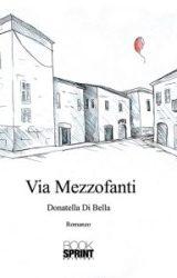 """Intervista a Donatella Di Bella, autrice de """"Via Mezzofanti"""""""