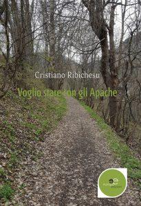 Voglio stare con gli Apache Cristiano Ribichesu