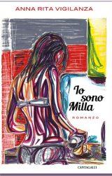 """Intervista a Anna Rita Vigilanza, autrice de """"Io sono Milla"""""""