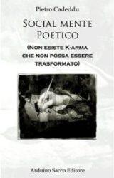 """Intervista a Pietro Cadeddu, autore de """"Social – mente poetico"""""""