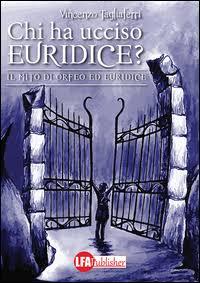Chi ha ucciso Euridice