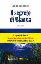 Il Segreto di Blanca   Laura Calderini