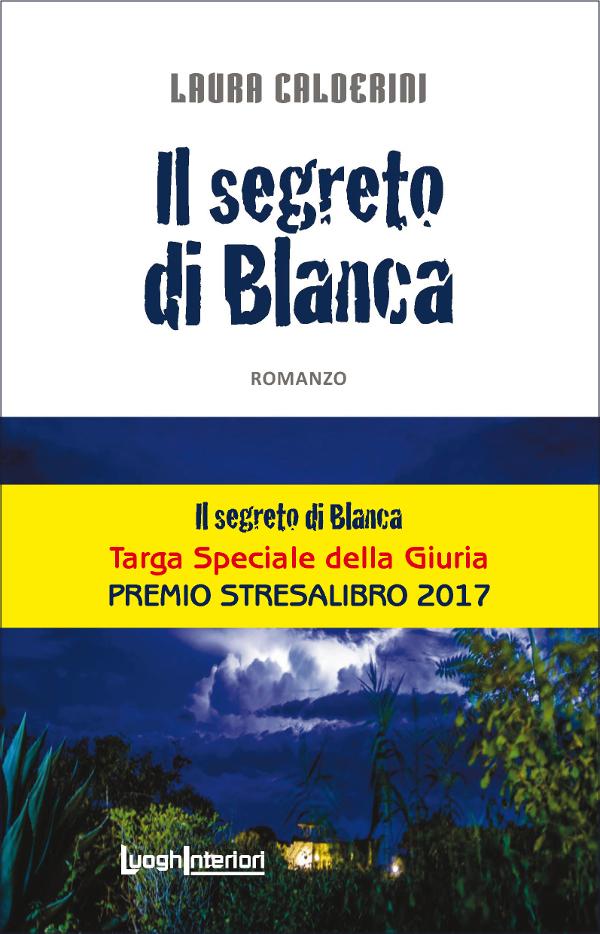 Il segreto di Blanca di Laura Calderini