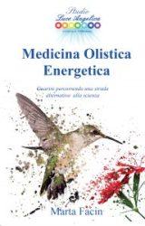 Medicina Olistica Energetica | Marta Facin
