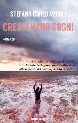 """Intervista a Stefano Carlo Vecoli, autore de """"Crescevano Sogni"""""""