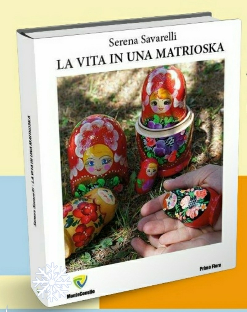 La vita in una matrioska