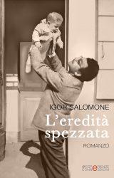 """Intervista a Igor Salomone, autore de """"L'eredità spezzata"""""""