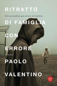 Ritratto di famiglia con errore | Paolo Valentino