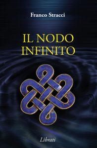 il nodo infinito Franco Stracci