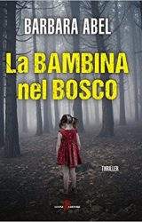 La bambina nel bosco | Barbara Abel
