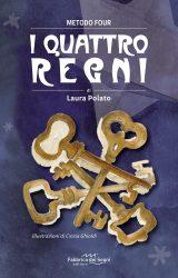 """Intervista a Laura Polato, autrice de """"I Quattro Regni"""""""