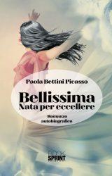 """Intervista a Paola Bettini Picasso, autrice de """"Bellissima"""""""
