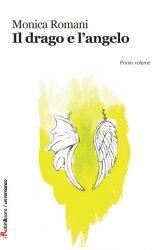 """Intervista a Monica Romani, autrice de """"Il drago e l'angelo"""""""
