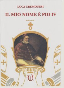 Il mio nome è Pio IV
