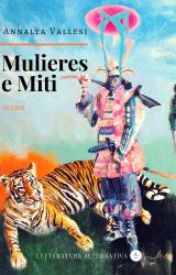 """Intervista a Annalea Vallesi, autrice de """"Mulieres e Miti"""""""