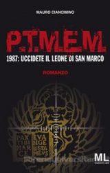 """Intervista a Mauro Ciancimino, autore de """"P.T.M.E.M. 1987 Uccidete il leone di San Marco"""""""