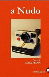 "Intervista a Elisa Piana, autrice de ""a Nudo """