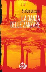 """Intervista a Stefano Lazzarini, autore de """"La Danza delle Zanzare"""""""