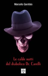 Le calde notti del diabolico Dr.Carelli | Marcello Garofalo