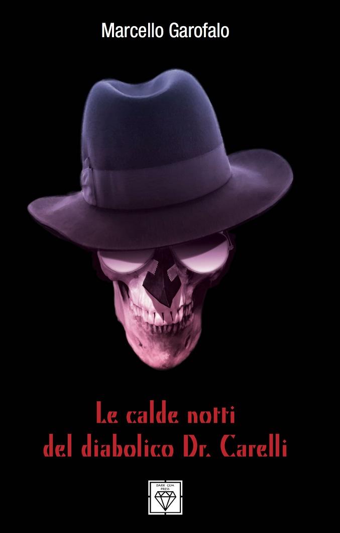 Copertina italiana Le calde notti del Dr Carelli di Marcello Garofalo
