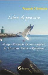 """Intervista a Pasquale D'Emanuele, autore de """"Liberi di pensare"""""""