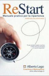 Restart – Manuale pratico per la ripartenza | Alberto Lago