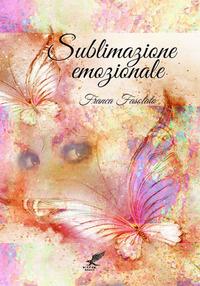 Sublimazione emozionale