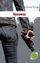 """Intervista ad Arianna Dongu, autrice de """"Runaway"""""""