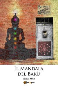 Copertina Il Mandala del Baku di Marco Melis
