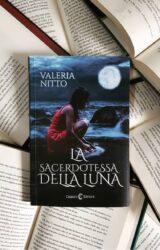 La sacerdotessa della luna | Valeria Nitto