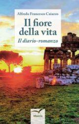 IlFiore della vita | Alfredo Francesco Caiazzo